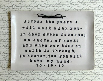 Wedding Gift: Personalized, Wedding Sign, Groom Gift, Bride Gift, Anniversary Gift, Ring Dish, I Will Walk With You Piece