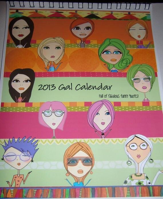 2013 Gal Calendar