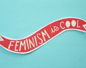 Feminism is Cool Red Banner Sticker Matte Finish Hand Cut