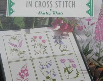 Wild Flowers in Cross Stitch Pattern Book Shirley Watts