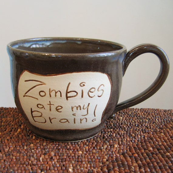 Zombies Ate My Brain Mug in Storm Cloud 22 oz. Large Stoneware Pottery Coffee Mug