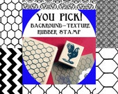 Background Texture Rubber Stamp - 6 choices - Moroccan Tile, Chevron, Chicken wire, Bee Honeycomb, Damask, Tin Ceiling Tile
