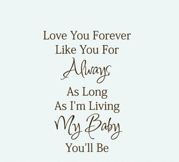 baby wall decal quote vinyl lettering love you forever like