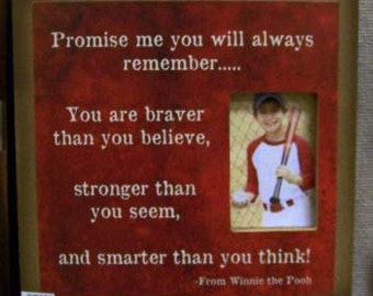 Picture frame with winnie the pooh quote by laurie sherrell
