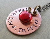 Teach - Love- Inspire - Hand-Stamped Necklace for Teacher - S 82