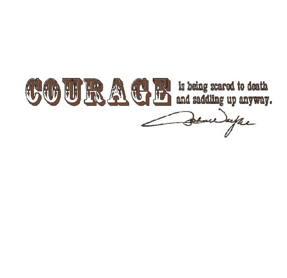 Email Signature Quotes: Cowboy Quote And John Wayne Signature Vinyl Wall Lettering