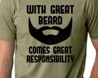 With Great Beard Mens Dad T-shirt tshirt Comes Great Responsibility gift Husband Anniversary father t shirt S-2xl