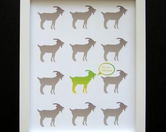"SALE - Goat art print - This too shall pass -  Animal art print - Goat pattern -  8x10"""