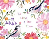 Birds and Flowers, 8 x 8 art print by Sarah Summers - Be kind and be true.