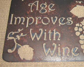 Age Improves with Wine-Metal Art Home Decor sign