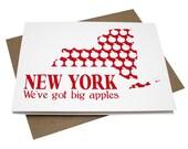 New York: We've Got Big Apples -- Screenprinted Card