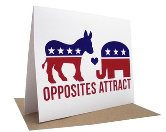 Opposites Attract -- Political Love Blank Screenprinted Card