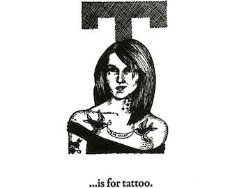 T is for Tattoo - letterpress print