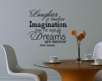 Laughter is timeless Imagination Walt Disney Vinyl Decor Wall Subway art Lettering Words Quotes Decals Art Custom Willow Creek Signs