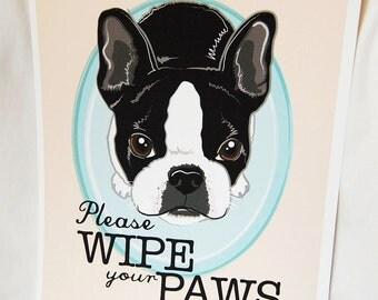 Wipe Your Paws Boston Terrier - 8x10 Eco-friendly Print