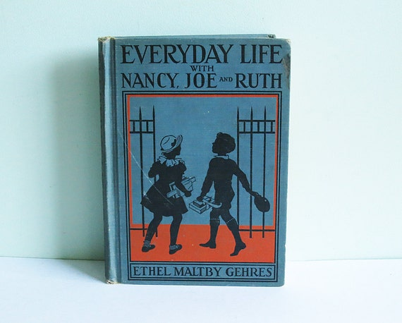 """1936 Children's Primer Titled """"Everyday Life with Nancy, Joe, and Ruth"""" by Ethel Maltby Gehres"""