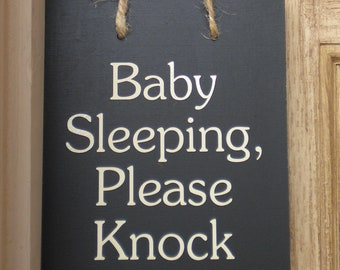Baby Sleeping, Please Knock wood sign