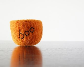 "Halloween decoration - tiny felted wool bowl in pumpkin orange with embroidered word ""boo"" in black - decorate your office or home"