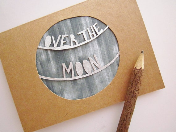 Moon Card - Congratulations Card - Over the Moon Greeting Card - Handmade Greeting Card - New Baby Card - Space Card - Lunar Paper Cut Card