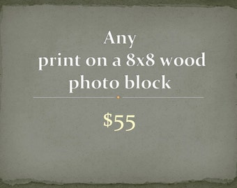 Paris Photography -  Any photograph on a 8x8 wood photo block - ready to hang - home decor - Nature, Travel Photography