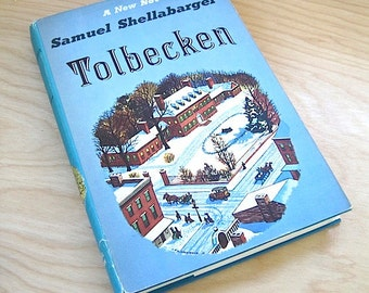 Tolbecken by Samuel Shellabarger Novel 1956 Saga of an American Family