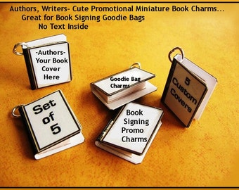 Authors Writers Set of 5 Custom Mini Book Charms Your Book Cover Image -  Book Marketing -  SWAG - Book  Promos -  Goodie Bag Items