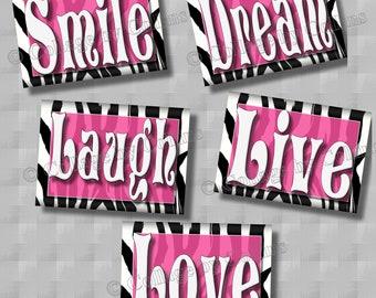 Zebra Print Wall Art Decor PINK Smile Dream Live Laugh Love Girls Room BEDROOM Teen Inspirational Nursery Pictures Photographs UNFRAMED 8x10