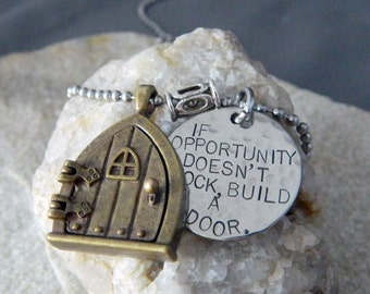 If Opportunity Doesn't Knock, Build a Door Necklace