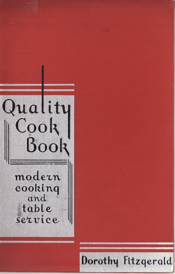 "Vintage Cookbook art deco 1930's depression ""Quality Cookbook"" by Fitzgerald w/ table setting service instructions"