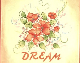 Dream Sign with Flower Bouquet Decorative Art 545