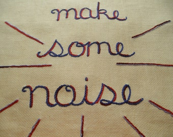 Let's Make Some Noise, Modern tapestry, Hand embroidered, Protest art, Rock gift, Statement, Fine art, Textile art
