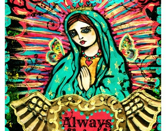 Love Always Wins ,Our Lady of Guadalupe print of a painting by Lisa Ferrante