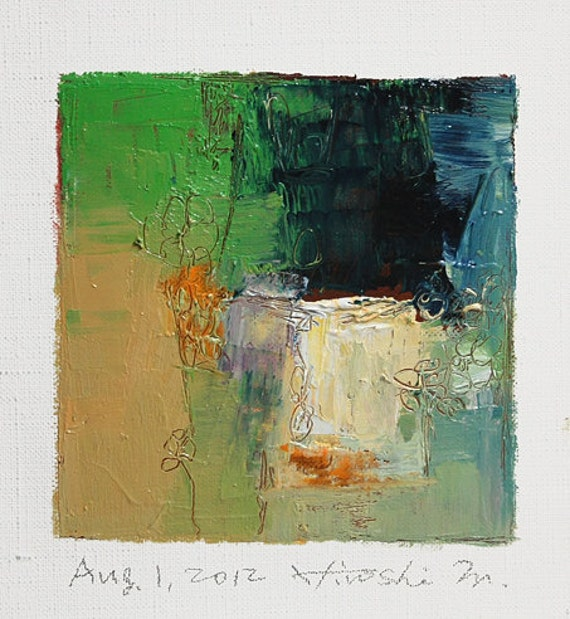 Aug. 1, 2012 - Original Abstract Oil Painting - 9x9 painting (9 x 9 cm - app. 4 x 4 inch) with 8 x 10 inch mat