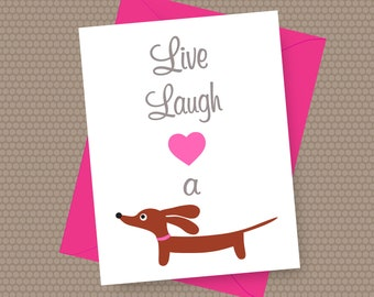 Dachshund Valentine Card - Live Laugh Love a Doxie Card with Envelope and Sticker in Fuchsia