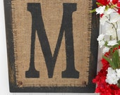Burlap and Black wood Letter M, or other letter and color, Customizable monogram rustic sign