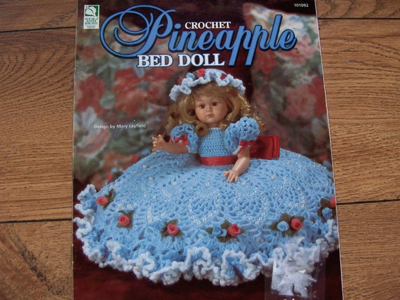 1997 crochet pattern PINEAPPLE BED DOLL by GransTreasures ...