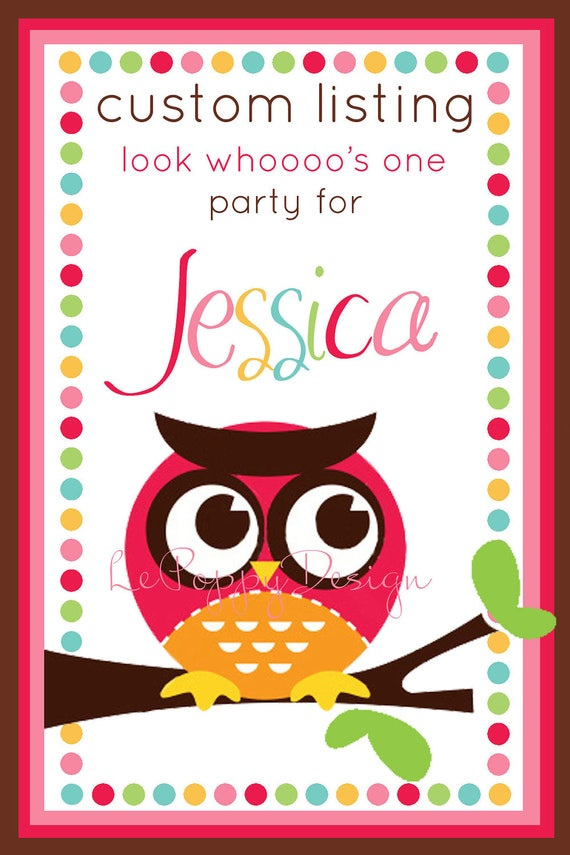 Reserved For Jessica - Look Whooo's One - Custom Party Package