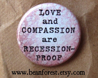 love and compassion are recession-proof
