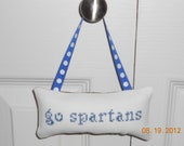 Go Spartans Cross Stitch Hanging Pillow