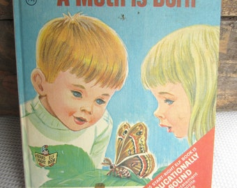 Vintage 1967 A Moth is Born Children's Book Rand McNally Elf