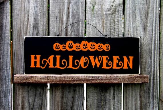 Halloween Sign, Black with Orange Lettering and Jack O Lanterns