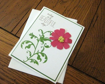 Today is a BEAUTIFUL day with Hot Pink Paper Flower - Handmade Greeting Card