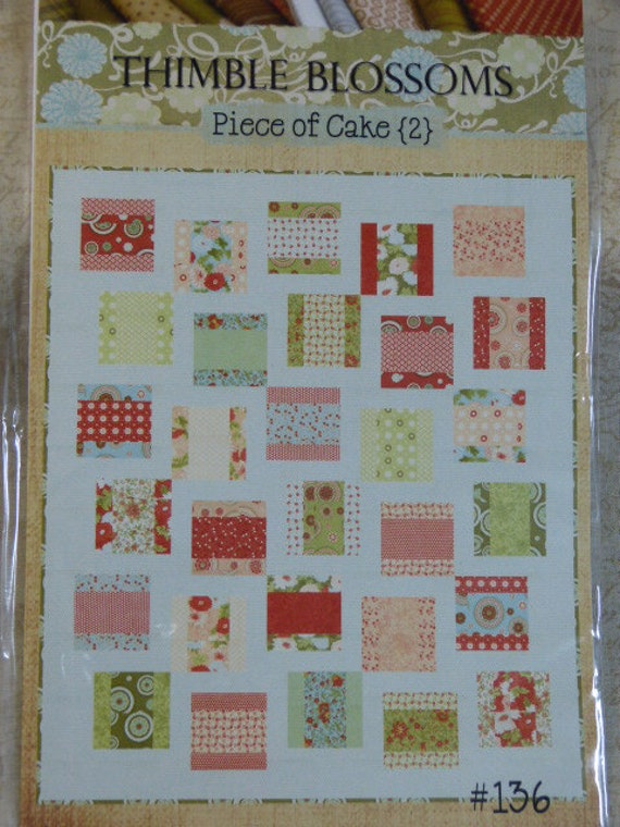 Thimble Blossoms Piece Of Cake 2 Easy Quilt Pattern
