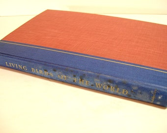 Living Birds Of The World Vintage Book