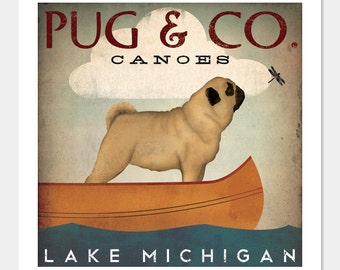 MADE to ORDER - Pug & Co. Canoe Company Canoes ILLUSTRATION Giclee Print 12x12 inches signed Pug Dog