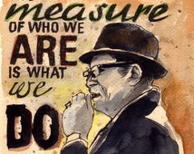 Vince Lombardi Quote The Measure of Who We Are