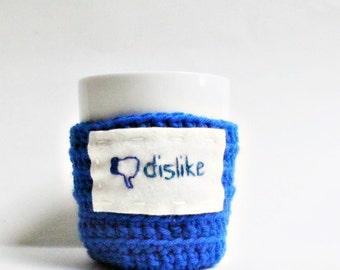 Dislike Funny Coffee Cozy Coffee Mug Mug Cozy royal blue crochet handmade cozy cover