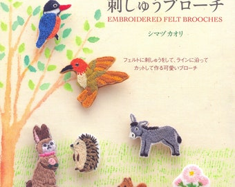 Embroidered Felt Brooches - Japanese craft book