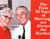 "Magnet, ""The First 50 Years of Marriage are Always the Hardest"""