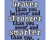 milne winnie the pooh christopher robin quote you're braver stronger smarter than you think inspirational life art print